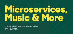 Microservices, Music and More @ Futurice Beer&Tech